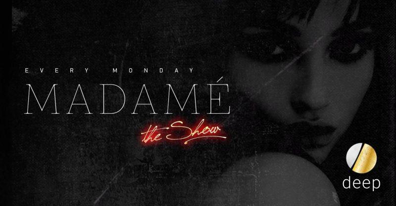 Κάθε Δευτέρα Madame - Το καλύτερο Ladies Night κάθε Εβδομάδα